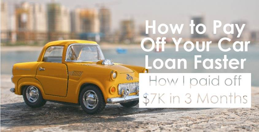 Pay Off My Car Loan Faster