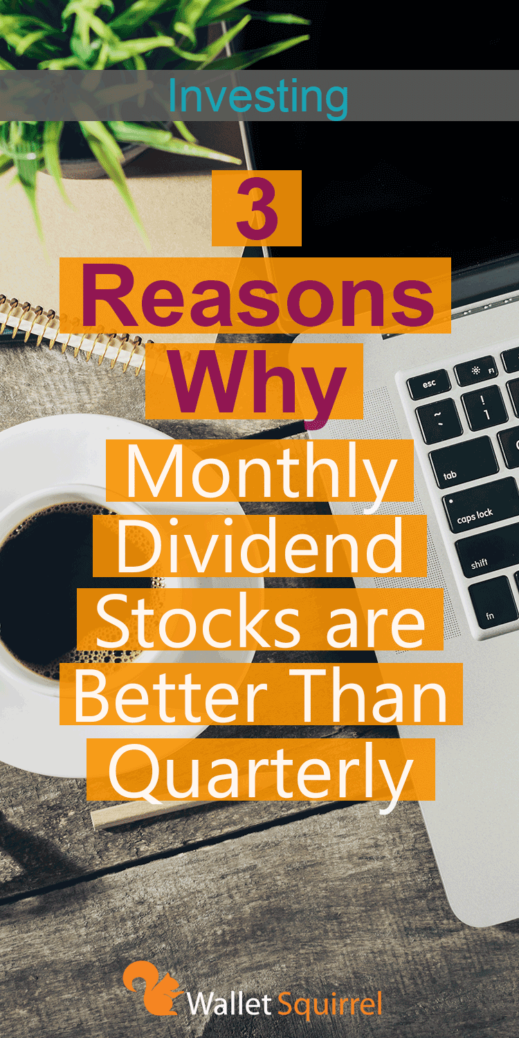 Starting to get into dividend investing? Here are 3 reasons you should be looking at monthly dividend stocks rather than quarterly. Earn some extra passive income through dividend investing.