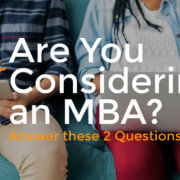 Are You Considering an MBA