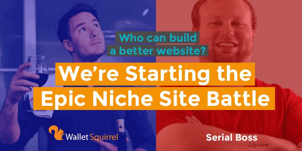 Epic Niche Site Battle