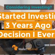I Started Investing Best Decision Ever Header
