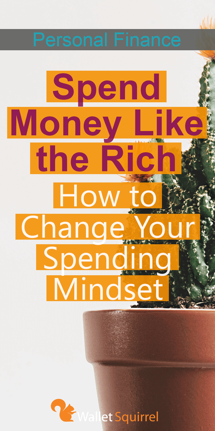 Tired of the way your personal finances are moving forward? It is time to start spending money like the rich. Learn how to change your spending mindset to become wealthier!