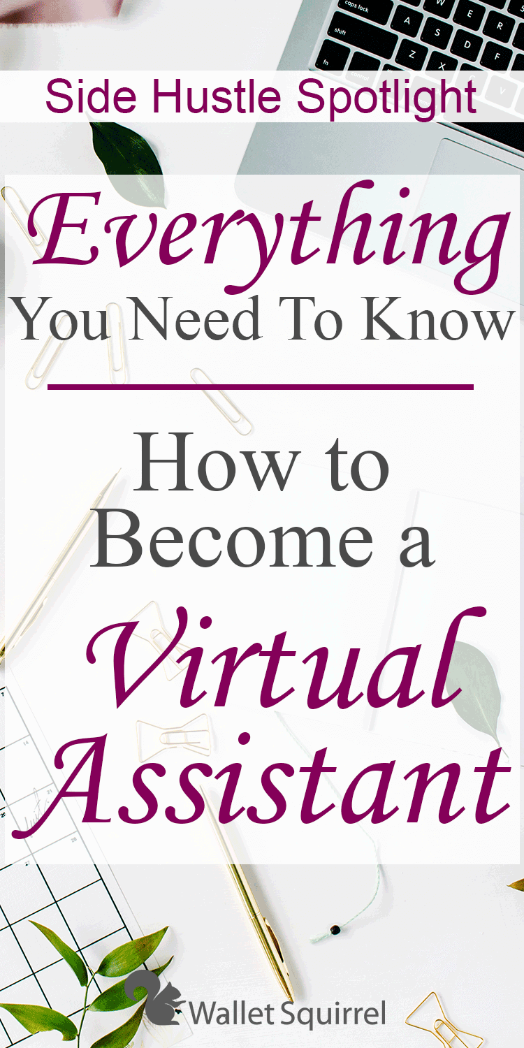Want to become a Virtual Assistant? We talk with a pro at this side hustle so you can learn how to become a Virtual Assistant. #sidehustle #earnmoremoney #personalfinance