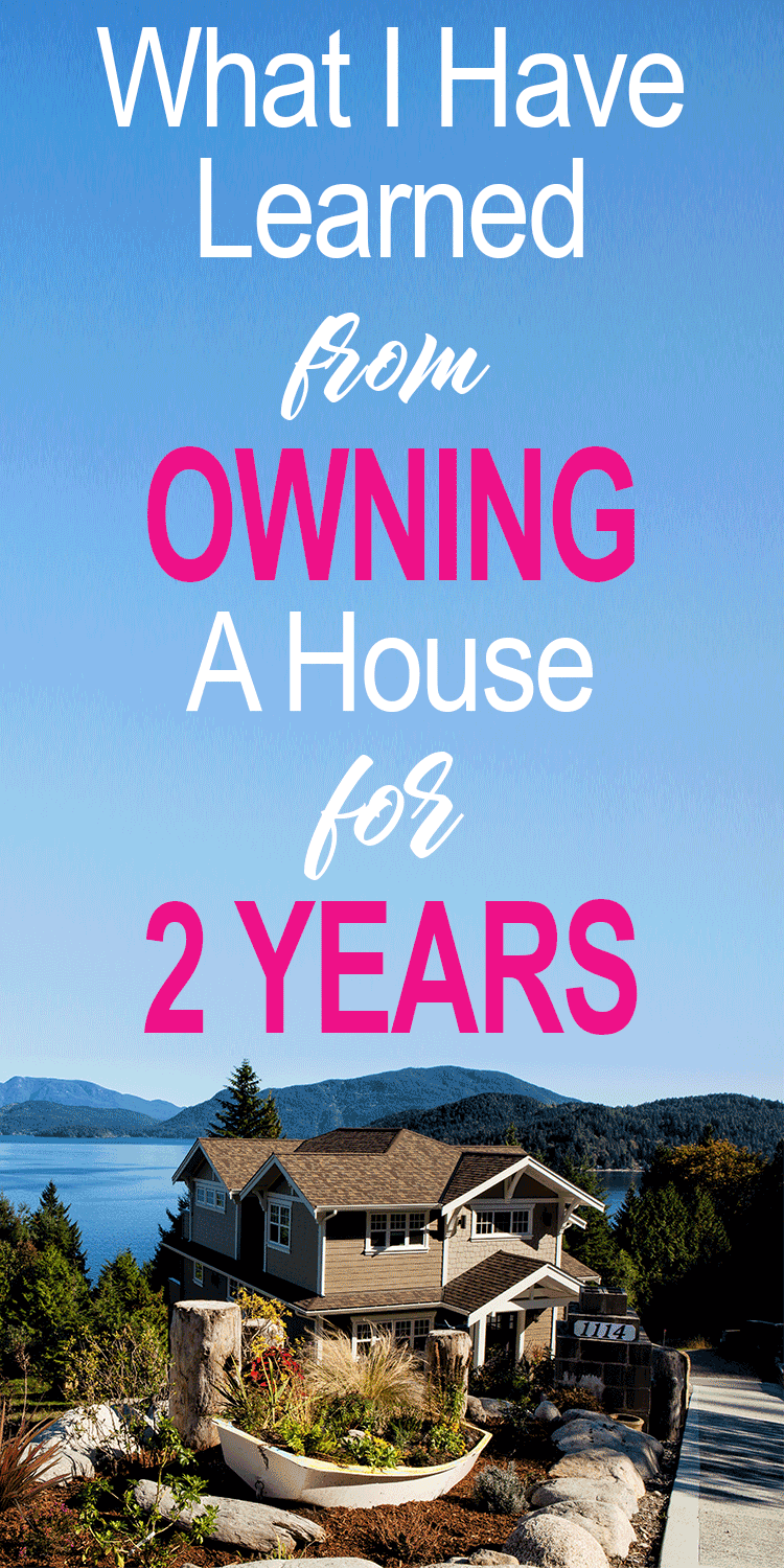 We have owned a house for two years now! Here is everything that we have learned. I tell you everything so you are prepared for when you buy your first home. #homeowner #personalfinance #mortgage