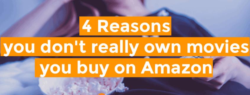 4 Reasons You Dont Own Amazon Movies Horizontal Header
