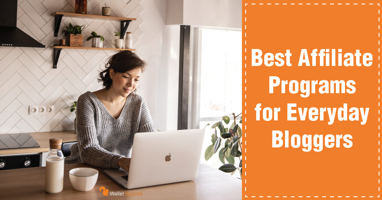 Best Affiliate Programs for Every Day Bloggers