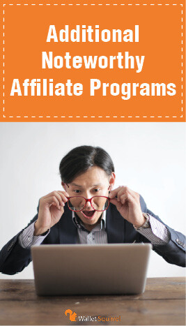 Additional Noteworthy Affiliate Programs - Section Header