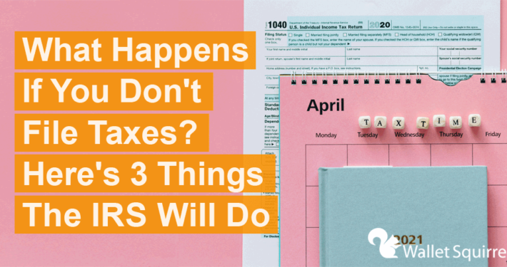 what-happens-if-you-dont-file-taxes
