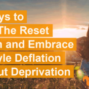 embrase-lifestyle-deflation-without-deprivation