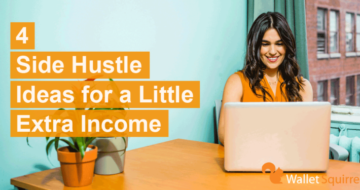 4-side-hustle-ideas-for-a-little-extra-income
