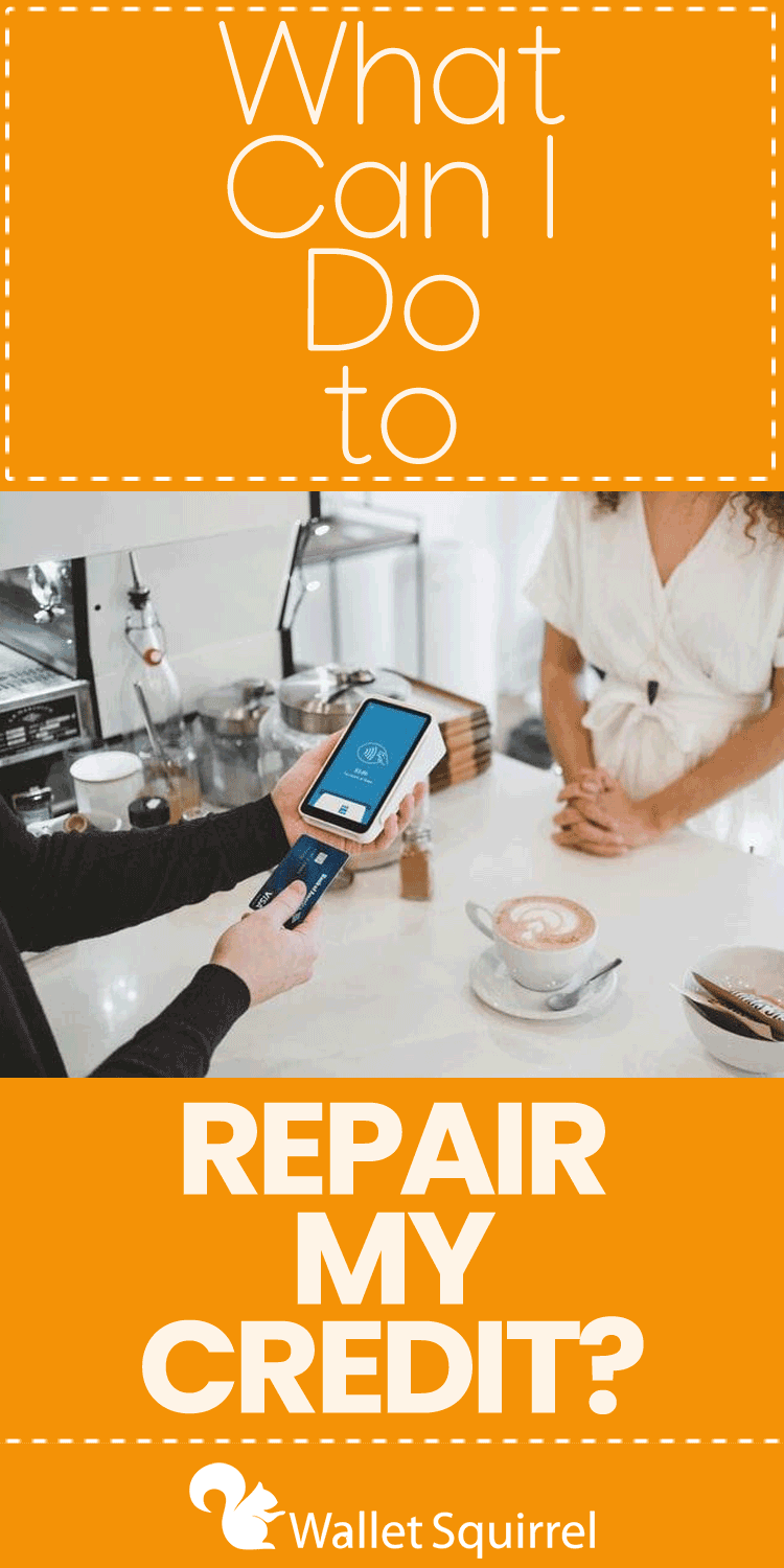 what-can-i-do-to-repair-my-credit